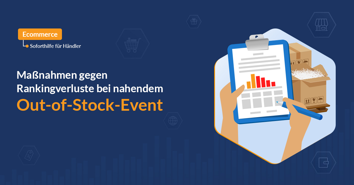 "Maßnahmen gegen Rankingverluste bei nahendem ""Out-of-Stock-Event"""