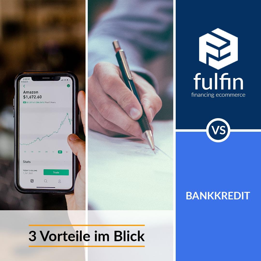 fulfin vs. Bankkredit – 3 Vorteile im Blick
