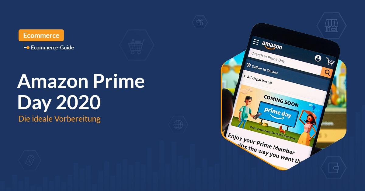 Amazon Prime Day 2020: Die ideale Vorbereitung
