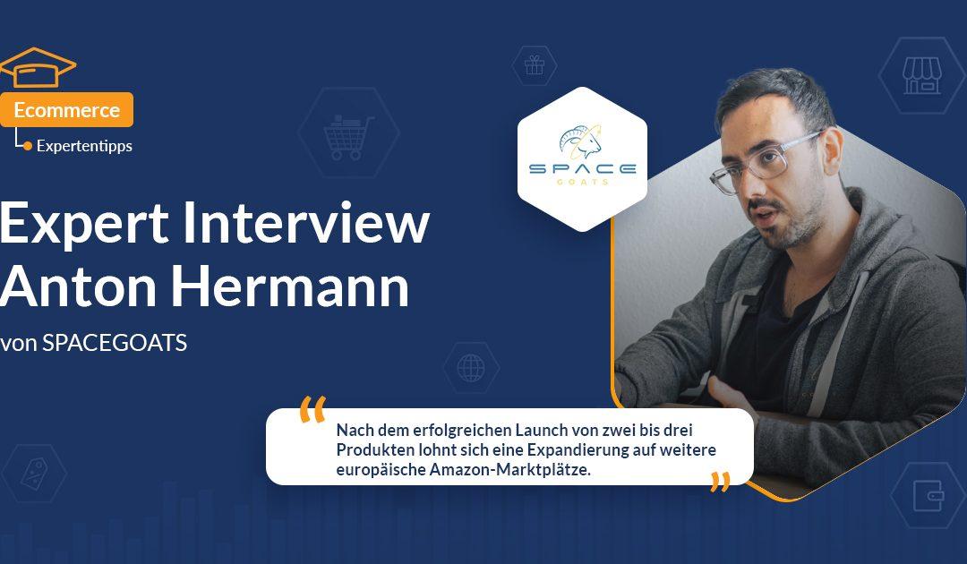 Expert Interview: Anton Hermann von SPACEGOATS