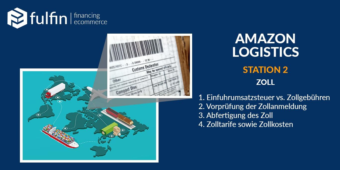 Amazon Logistics Station 2: Zoll
