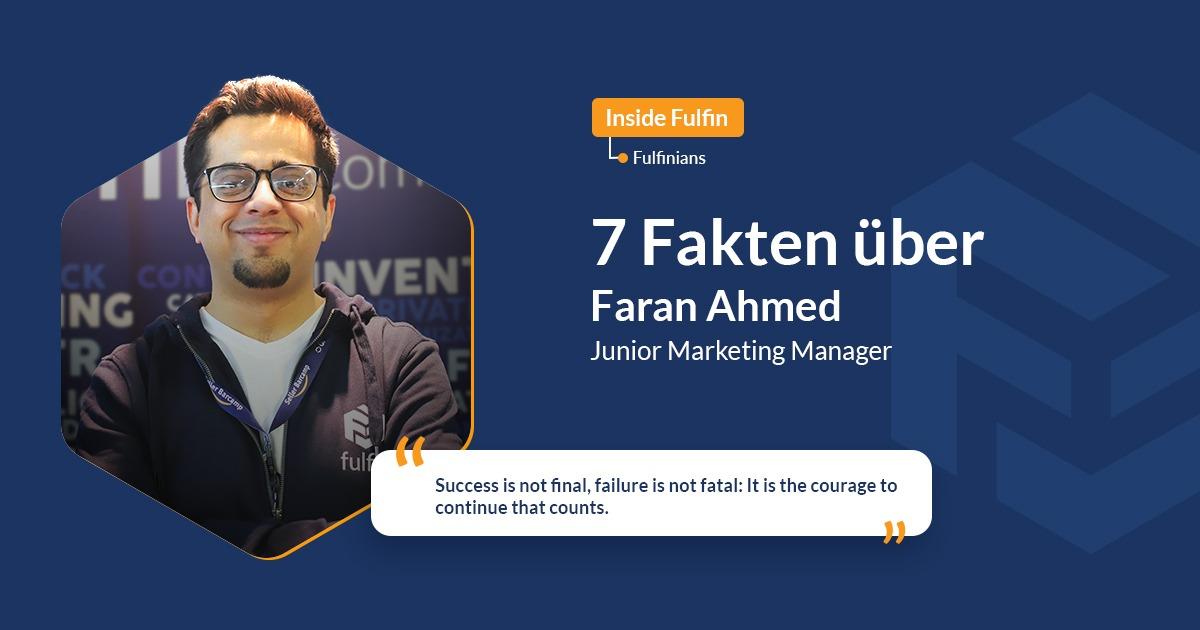fulfinians in focus: Faran Ahmed