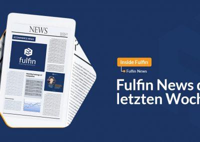 Fulfin News of the last weeks.