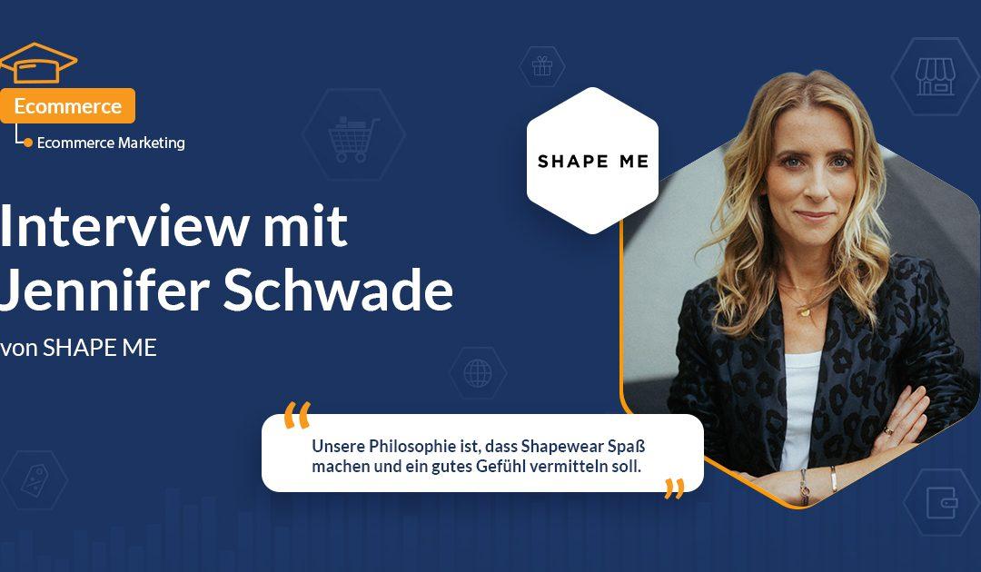 Interview mit Jennifer Schwade von SHAPE ME