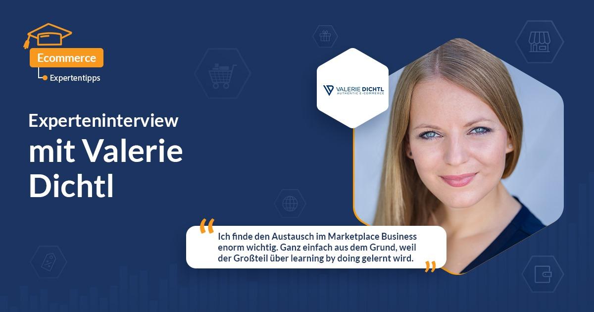 Interview mit E-Commerce-Expertin Valerie Dichtl