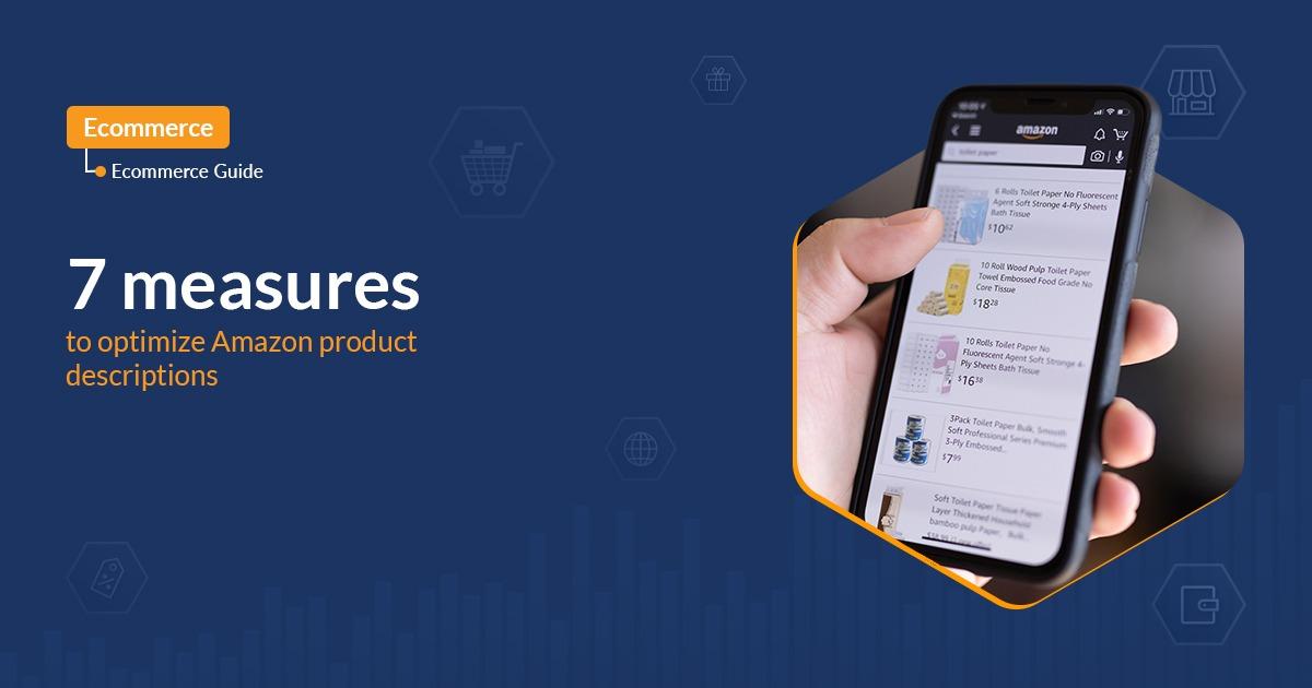 7 measures to optimize Amazon product descriptions