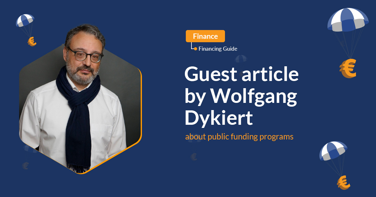 Guest article by Wolfgang Dykiert about public funding programs