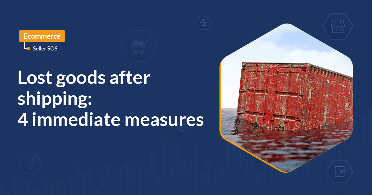Lost goods after shipping: 4 immediate measures