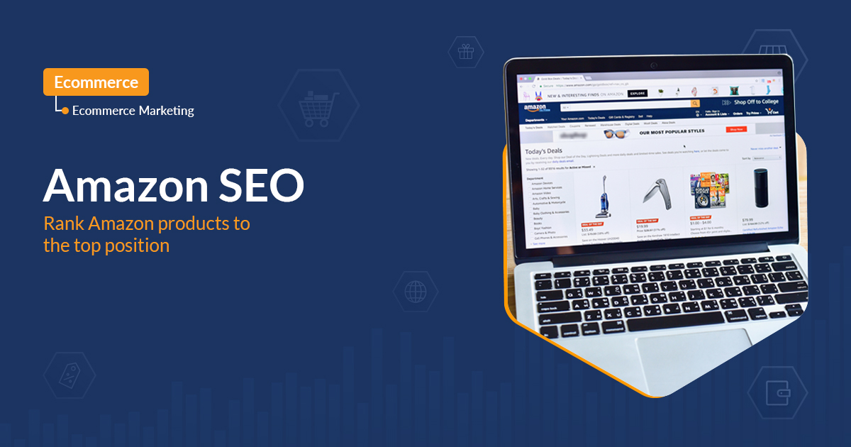 Amazon SEO: Rank Amazon products to the top position