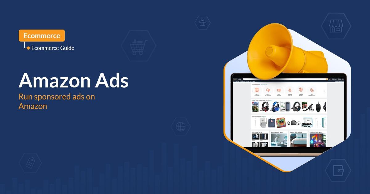 Amazon Ads: Run sponsored ads on Amazon