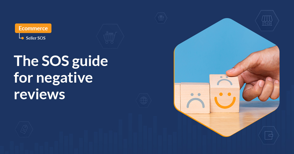 The SOS guide for negative reviews