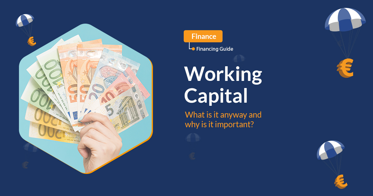 Working Capital - What is it anyway and why is it important?