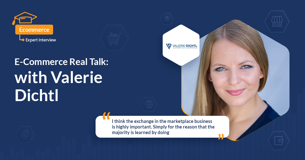 E-Commerce Real Talk: Deep-Dive on the topic of marketplaces for fashion with Valerie Dichtl