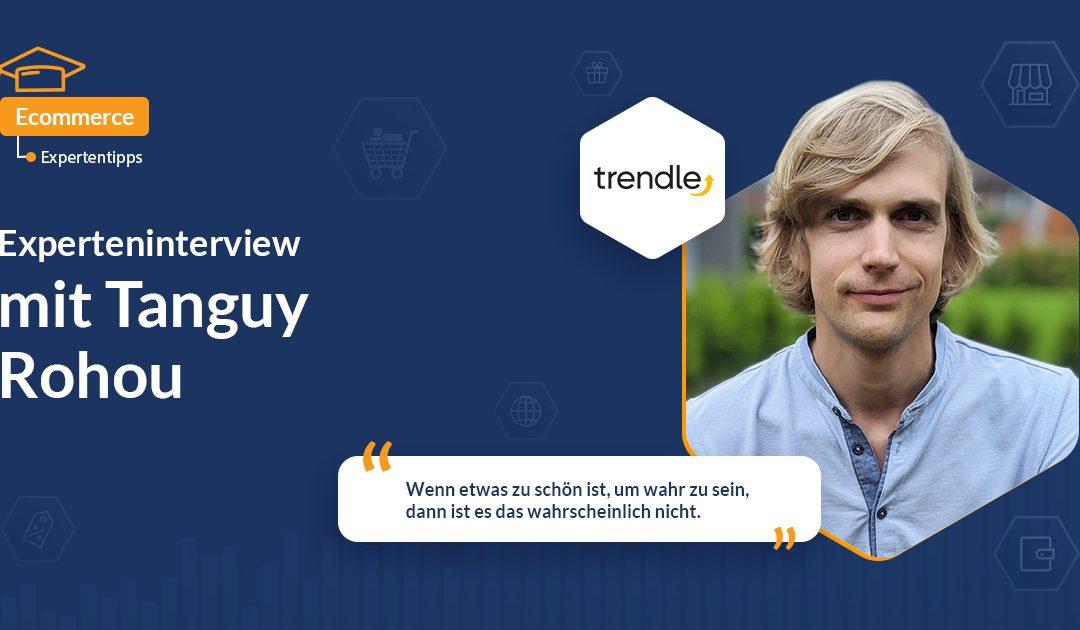 Interview mit Tanguy Rohou von Trendle