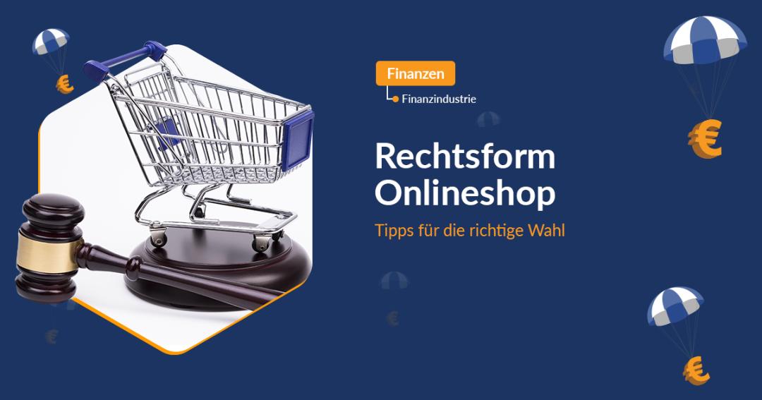 Rechtsform Onlineshop
