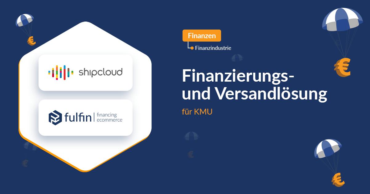 shipcloud & fulfin – Finanzierungs- und Versandlösung für KMU