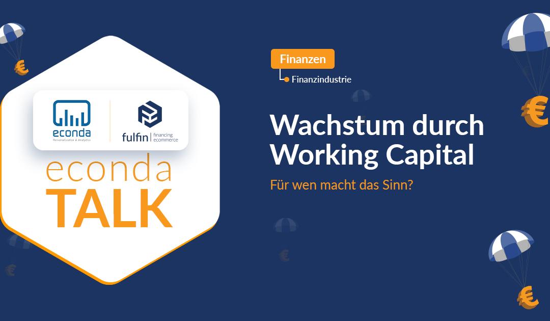 econda x fulfin Talk über Betriebskapital