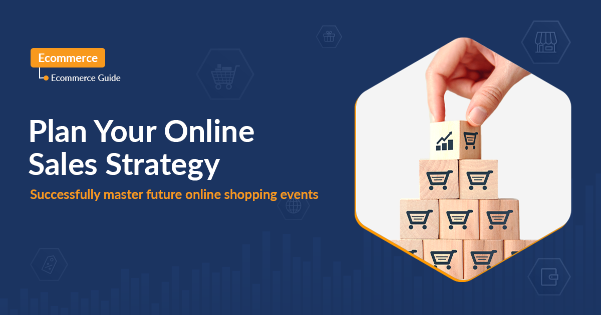 Hack your online store with the right sales strategy for shopping events