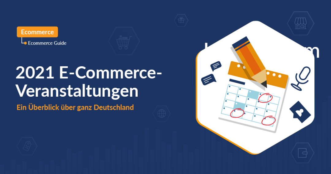 E Commerce Events 2021 Overview Germany
