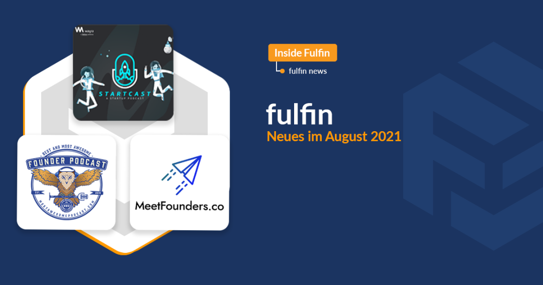 August Highlights 2021 zeigt Logos von Founder Podcast, STARTCAST, and MeetFounders.co an