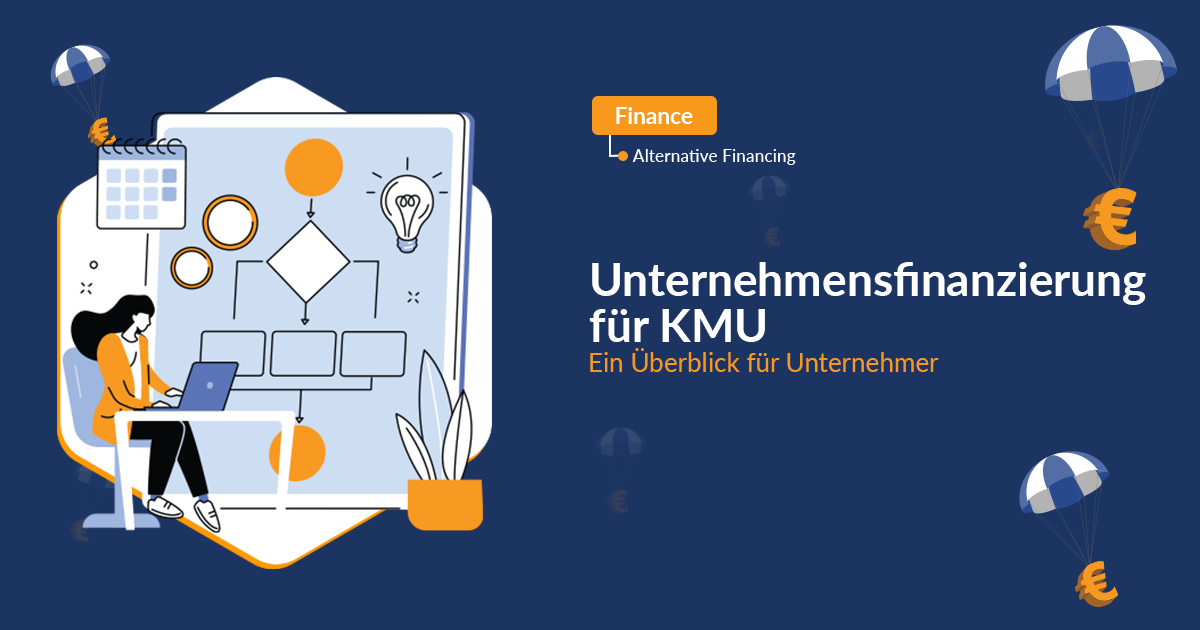 Unternehmensfinanzierung für KMU